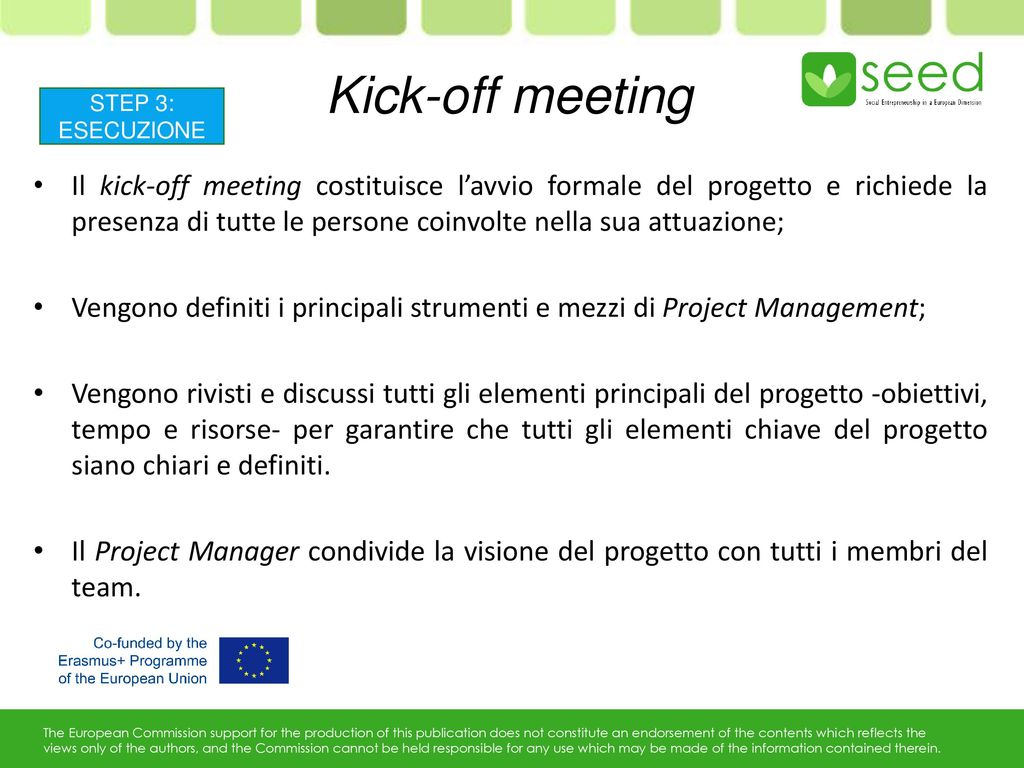 Kick-off meeting STEP 3: ESECUZIONE.
