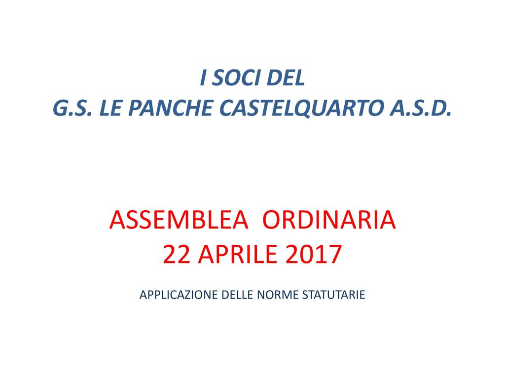 Gs Le Panche Castelquarto.I Soci Del G S Le Panche Castelquarto A S D Ppt Scaricare