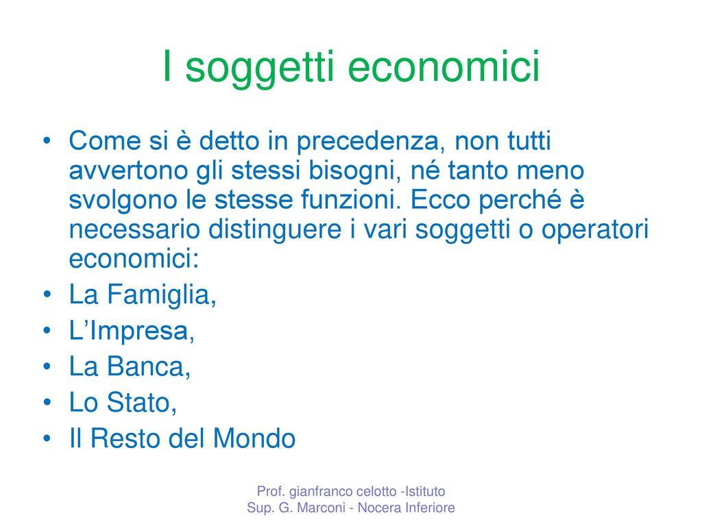 Circuito Economico : Il circuito economico i soggetti economici il sistema economico