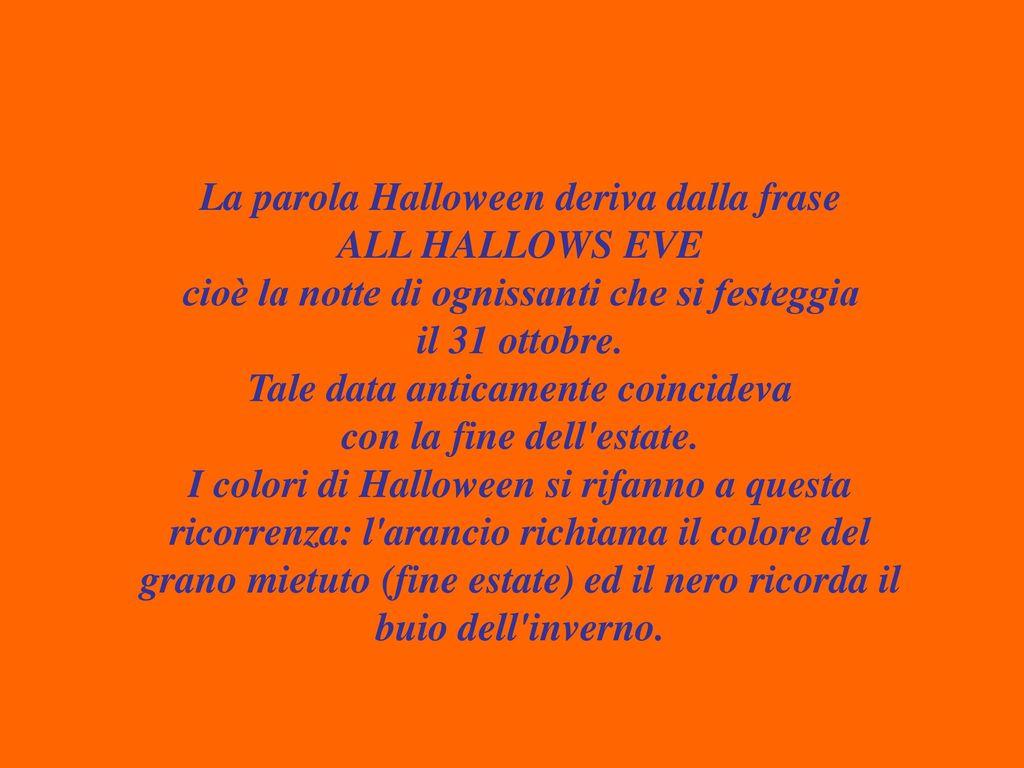 Perche Halloween Si Festeggia Il 31 Ottobre Ppt Scaricare