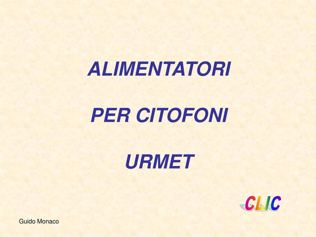 Schemi Elettrici Urmet : Urmet citofono unificato con tasto servizio colore a