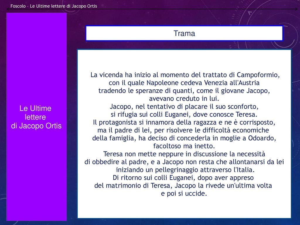 Ugo Foscolo, Il romanzo  - ppt scaricare