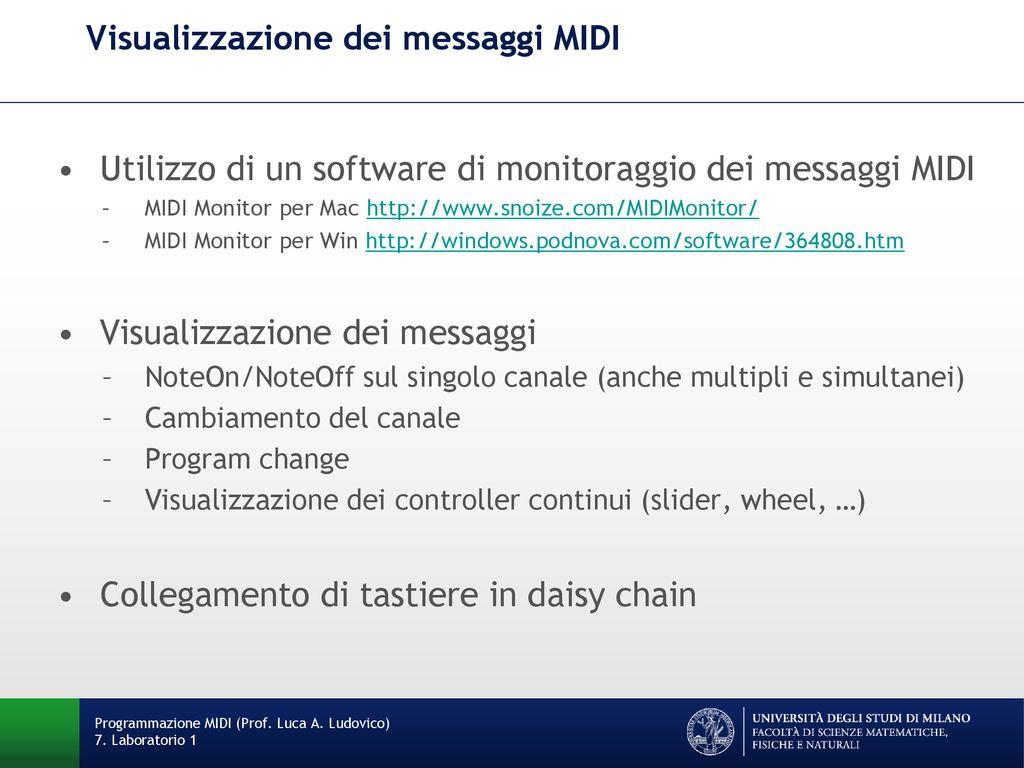 Lezione 7 Laboratorio 1 Programmazione MIDI (Prof  Luca A