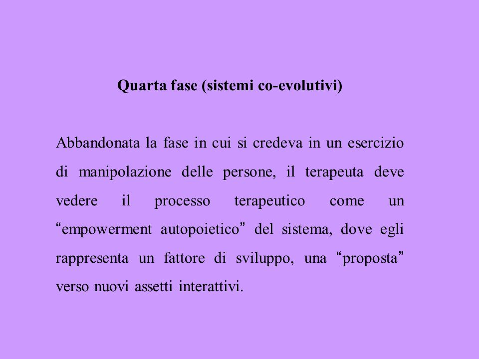 Quarta fase (sistemi co-evolutivi)