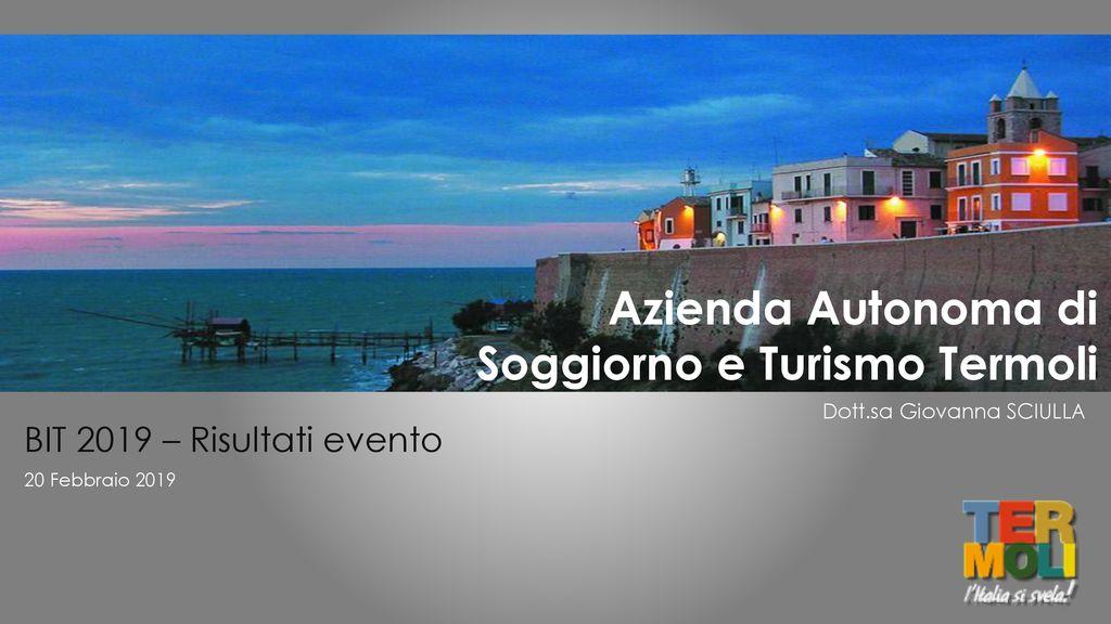 Azienda Autonoma di Soggiorno e Turismo Termoli - ppt scaricare