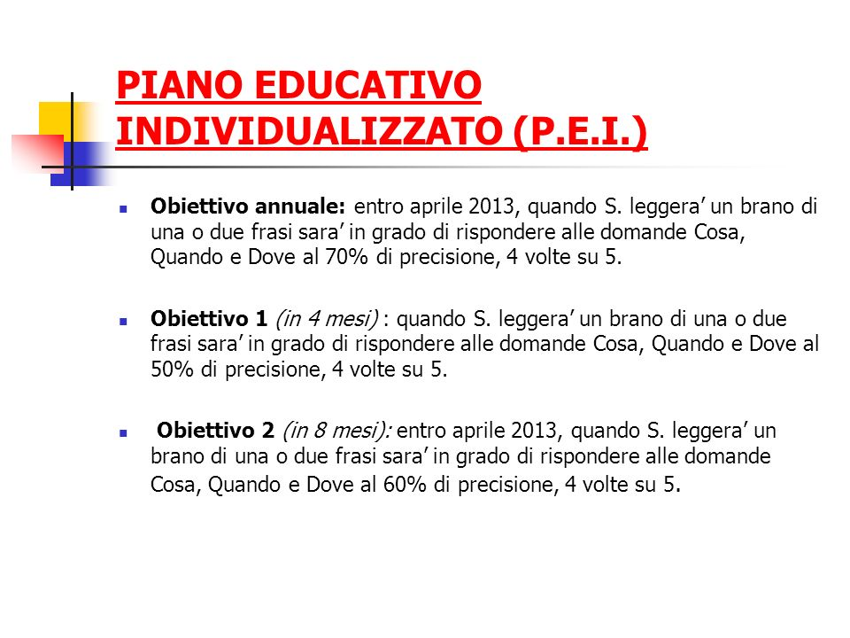 PIANO EDUCATIVO INDIVIDUALIZZATO (P.E.I.)