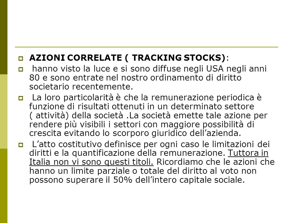 AZIONI CORRELATE ( TRACKING STOCKS):