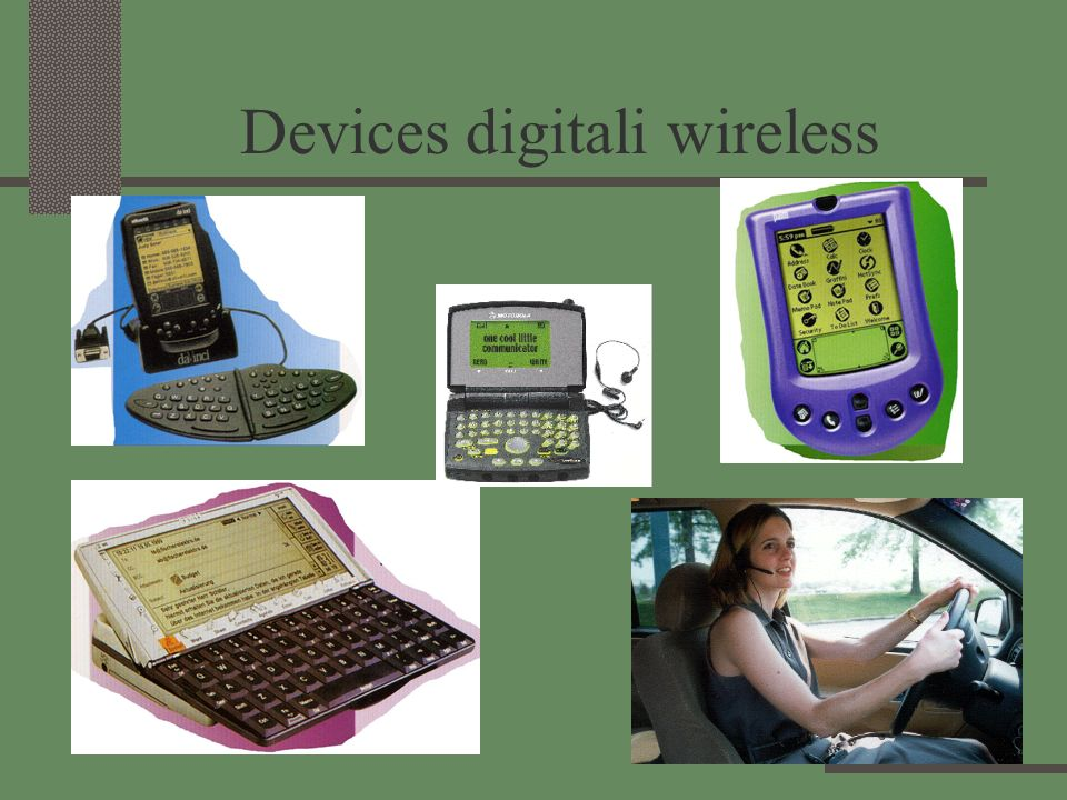 Devices digitali wireless