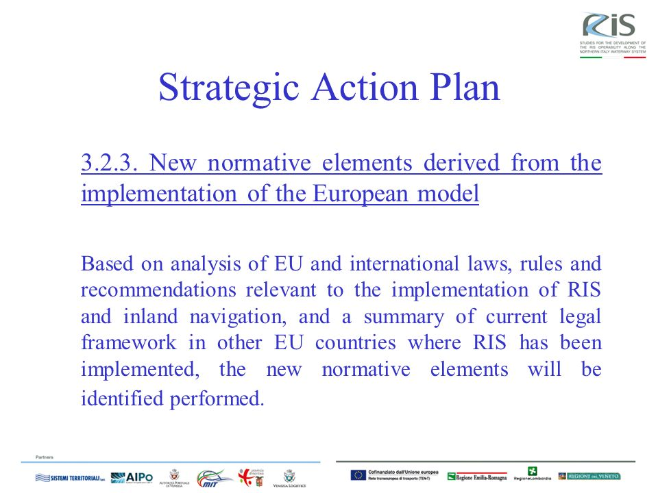 Strategic Action Plan New normative elements derived from the implementation of the European model.