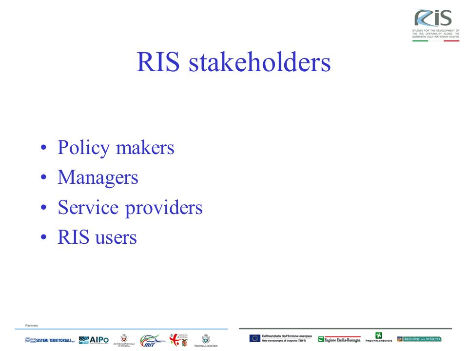 RIS stakeholders Policy makers Managers Service providers RIS users