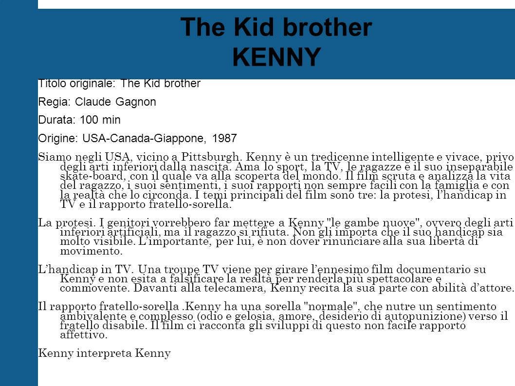 The Kid brother KENNY Titolo originale: The Kid brother