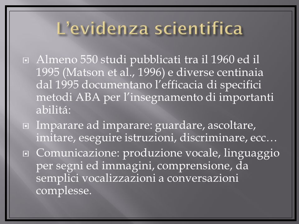 L'evidenza scientifica