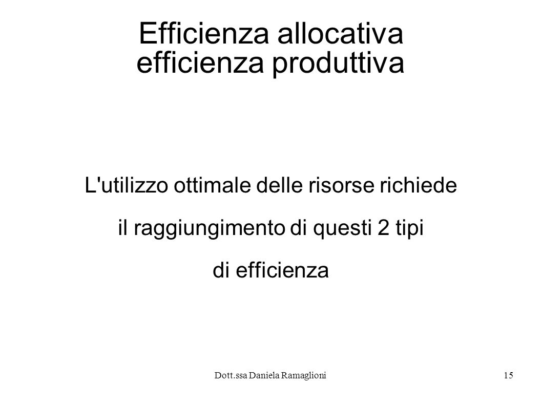 Efficienza allocativa efficienza produttiva