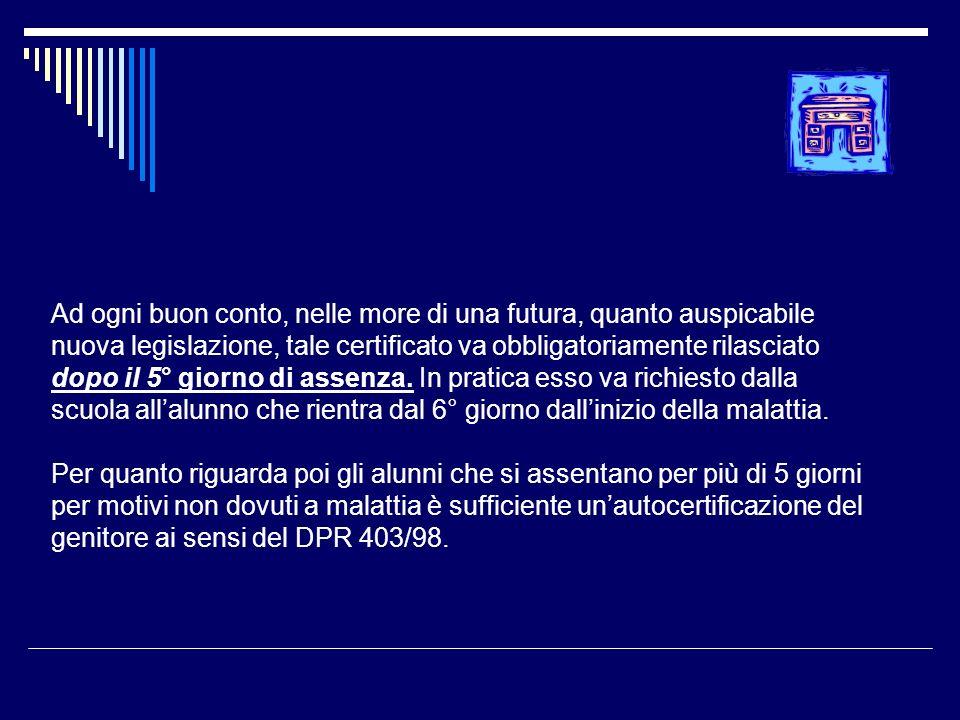 Le certificazioni mediche ad uso scolastico ppt scaricare for Ad ogni buon conto sinonimo