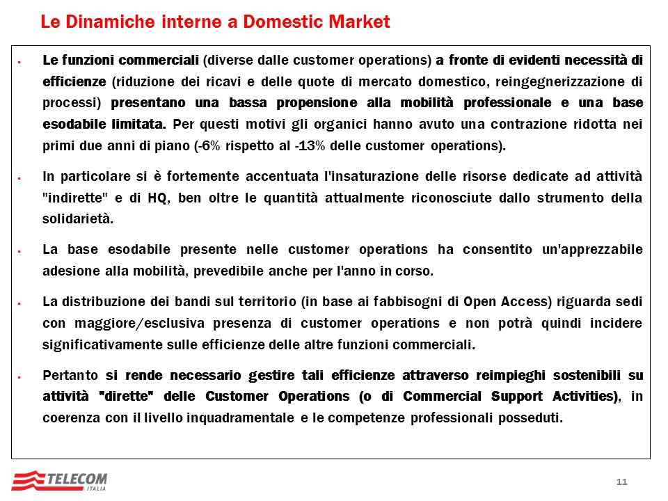 Le Dinamiche interne a Domestic Market