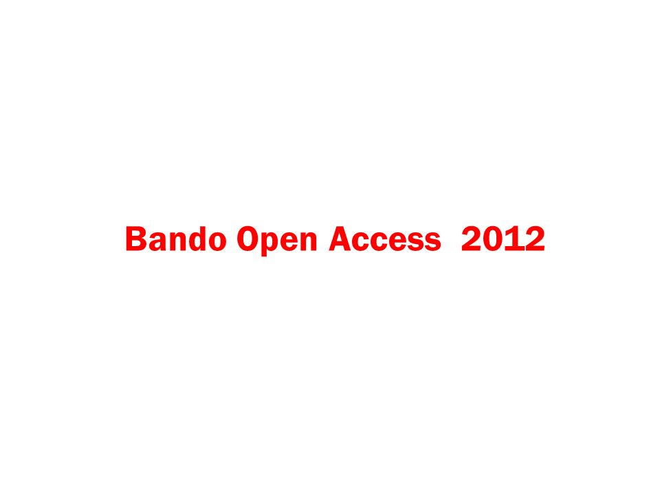 Bando Open Access 2012