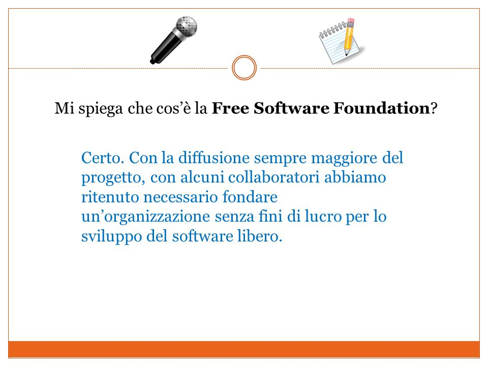 Mi spiega che cos'è la Free Software Foundation