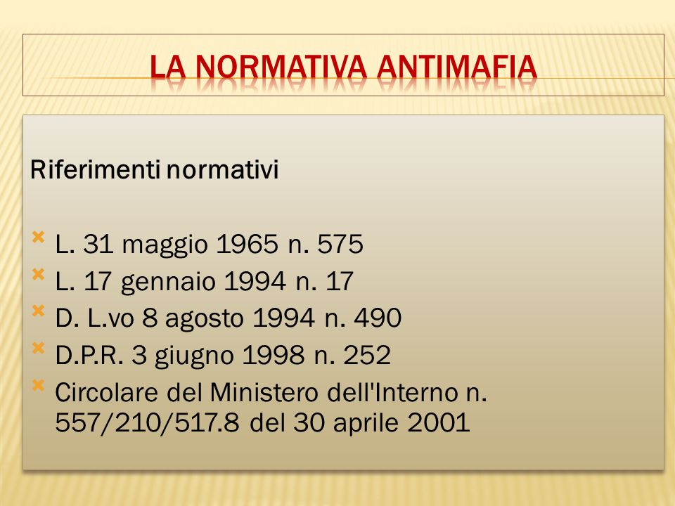LA NORMATIVA ANTIMAFIA
