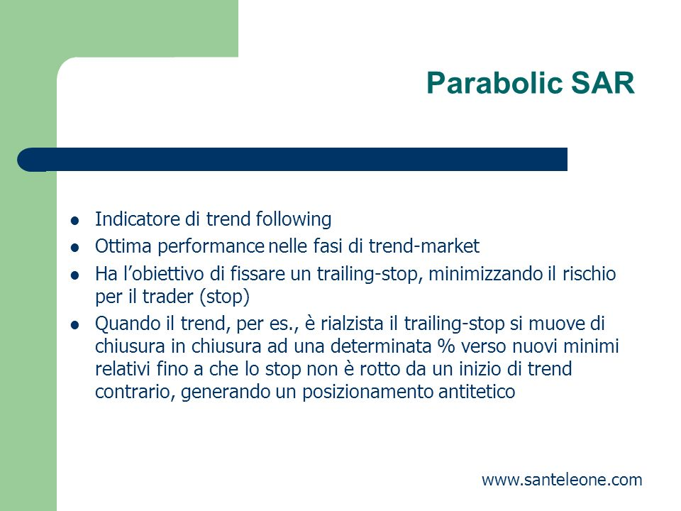 Parabolic SAR Indicatore di trend following