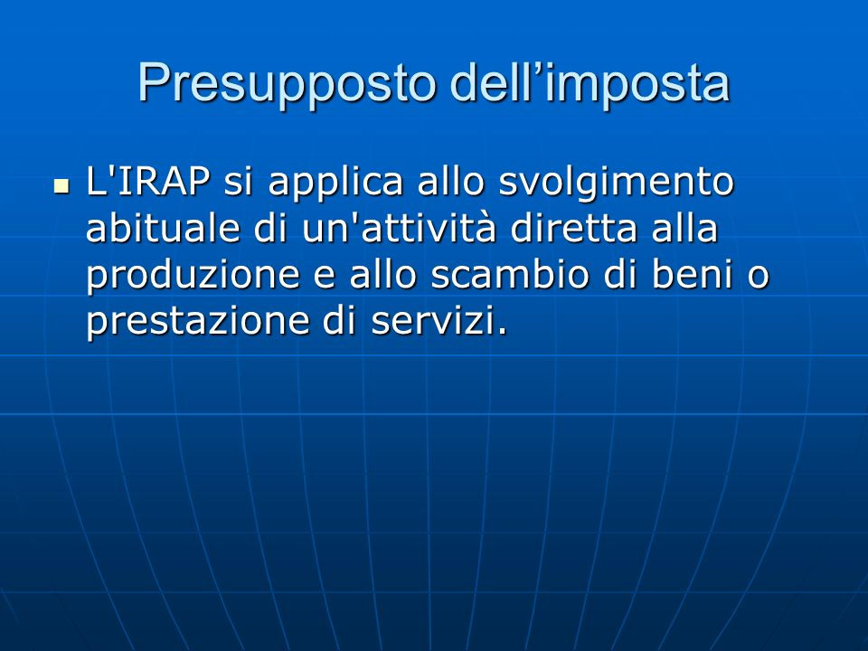 Presupposto dell'imposta