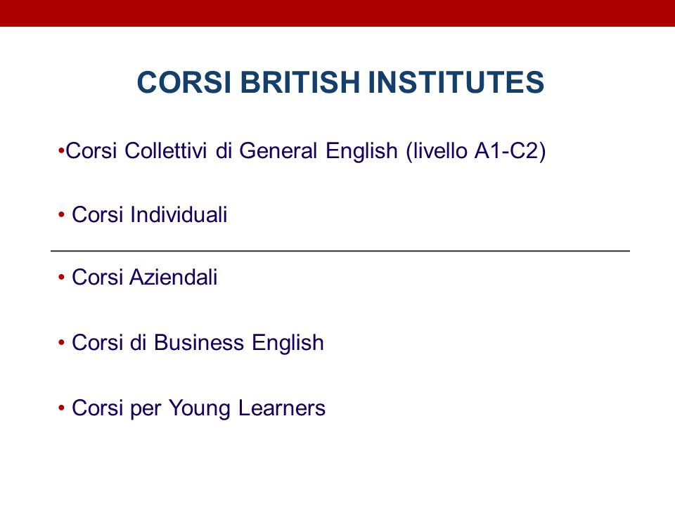 CORSI BRITISH INSTITUTES