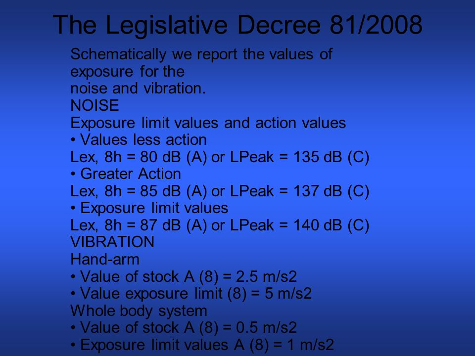 The Legislative Decree 81/2008