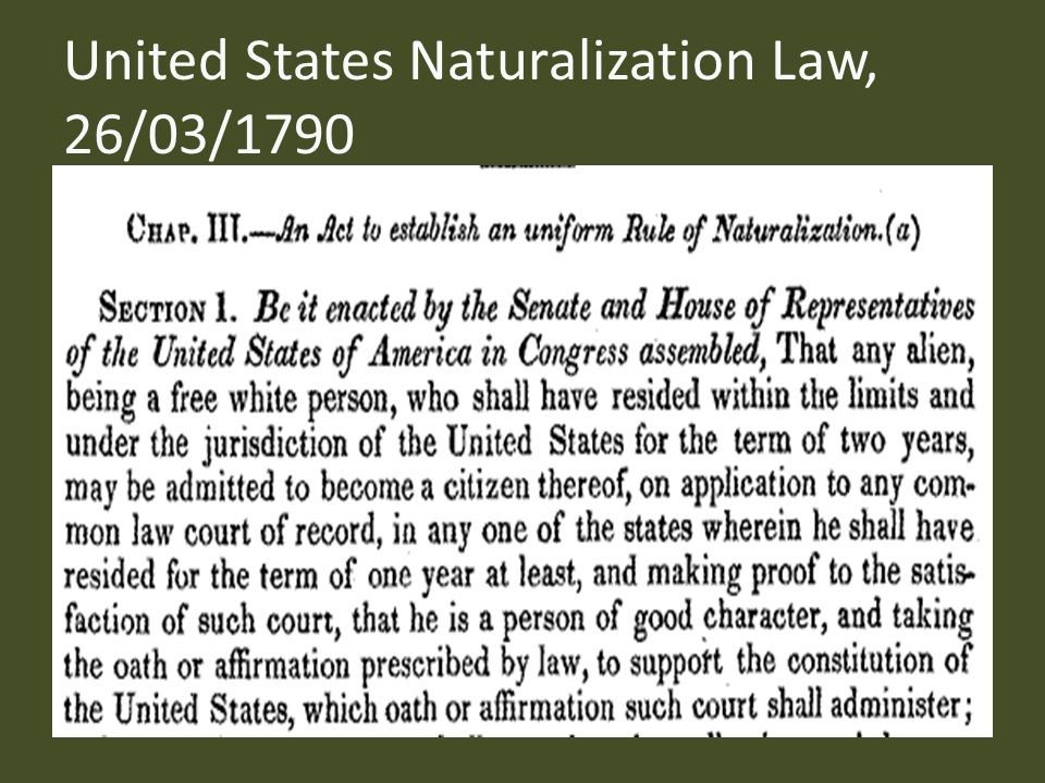 United States Naturalization Law, 26/03/1790