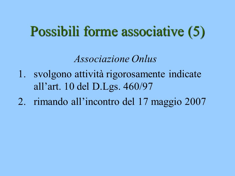 Possibili forme associative (5)