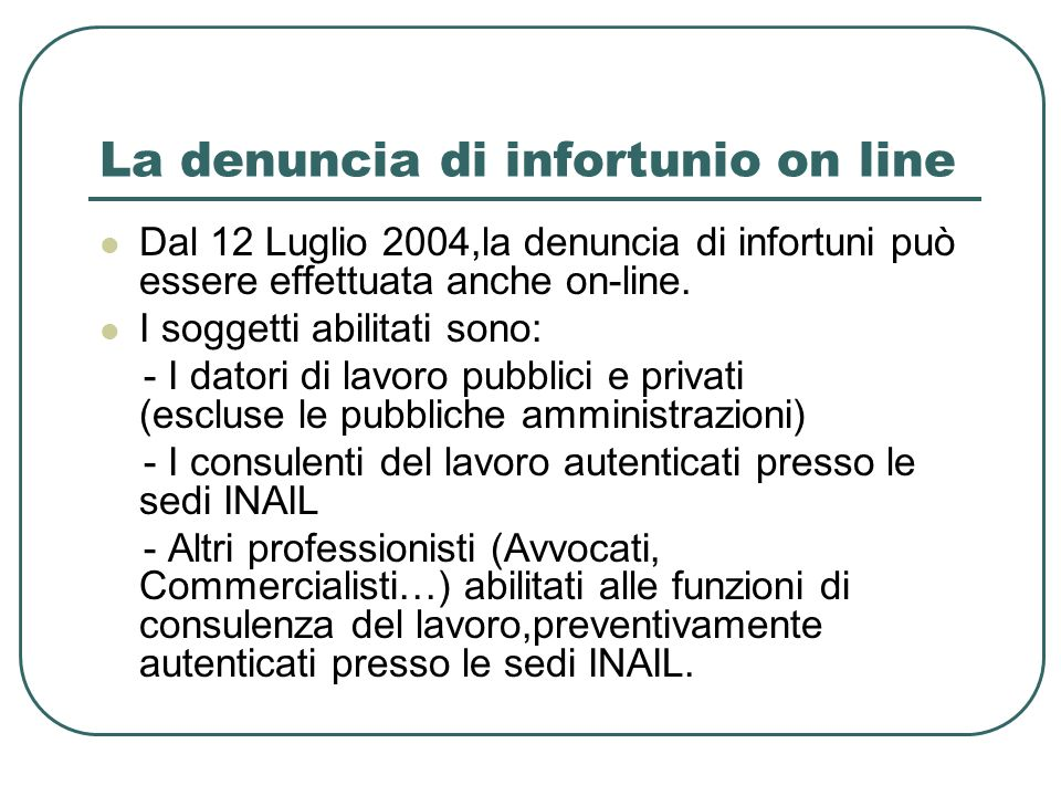 La denuncia di infortunio on line