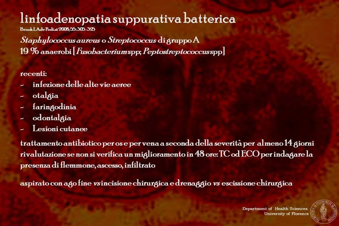 linfoadenopatia suppurativa batterica Brook I