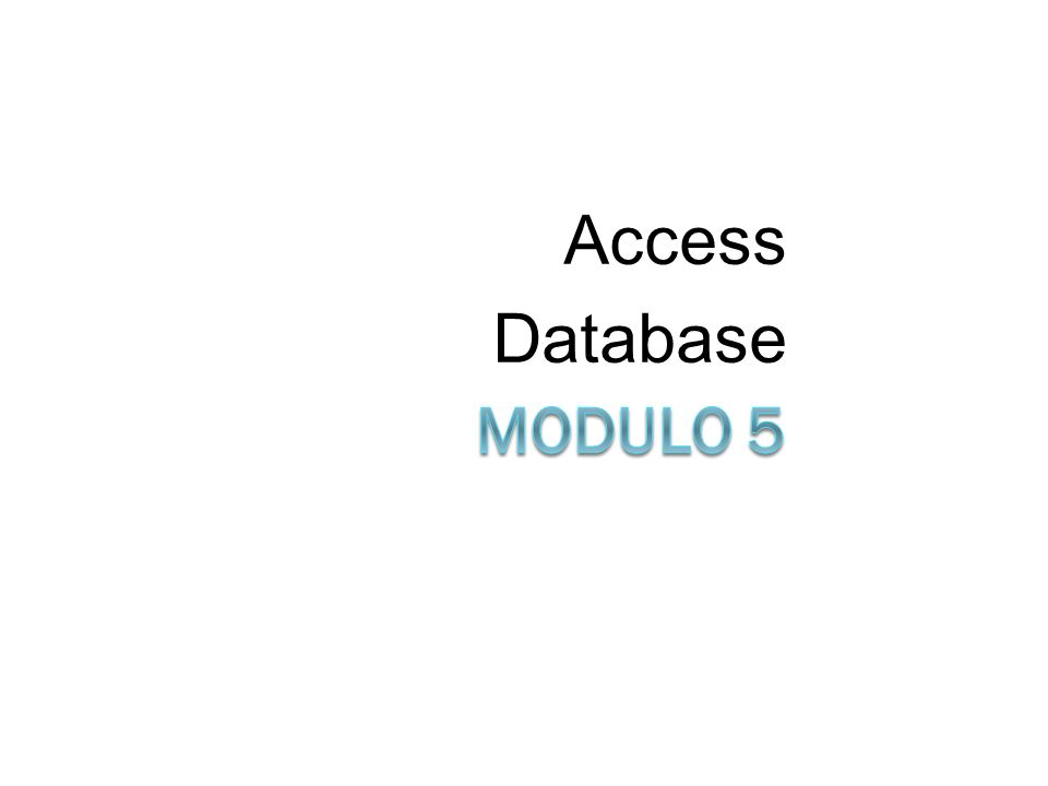 Access Database Modulo 5