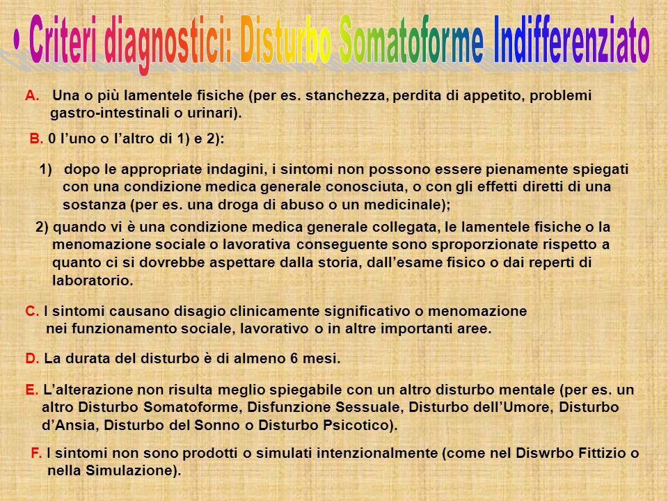 • Criteri diagnostici: Disturbo Somatoforme Indifferenziato