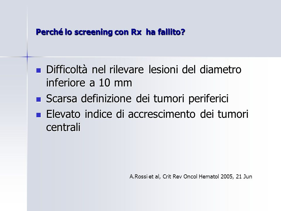 Perché lo screening con Rx ha fallito