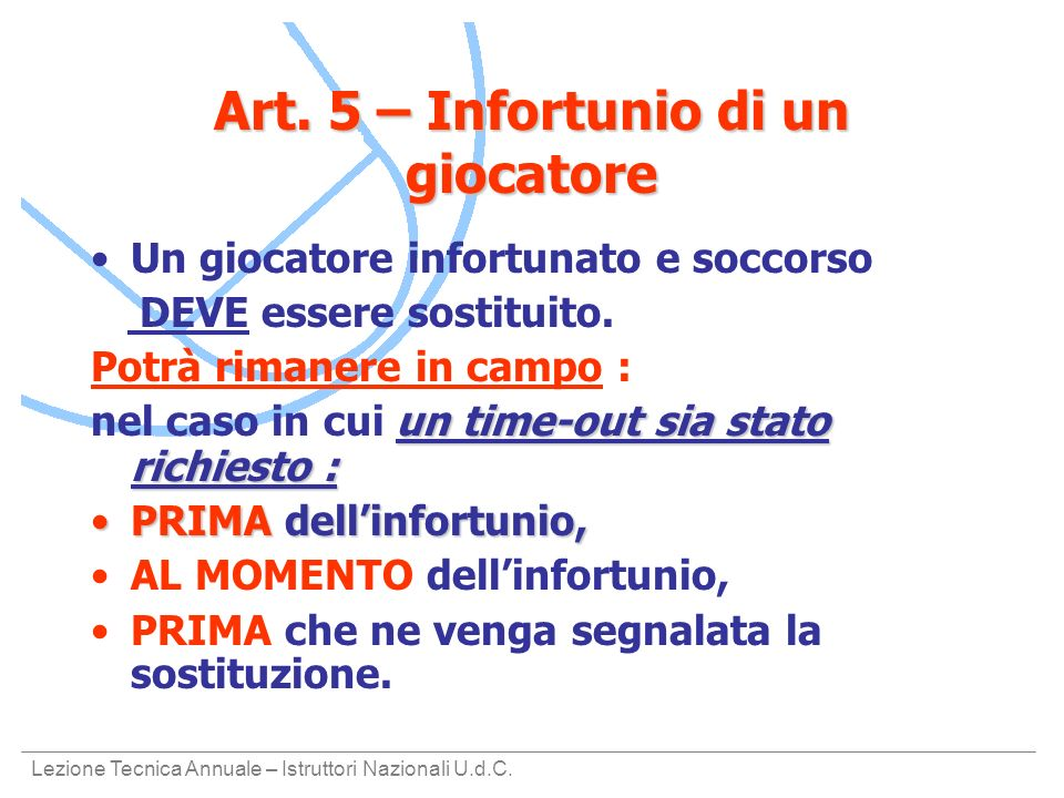 Art. 5 – Infortunio di un giocatore