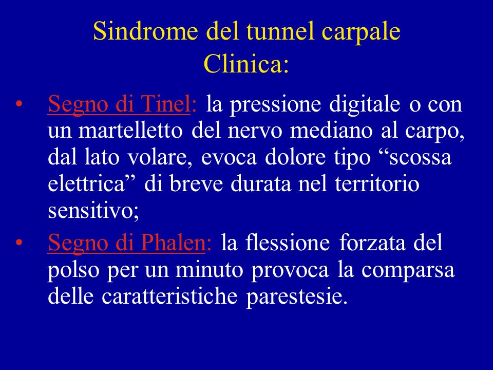 Sindrome del tunnel carpale Clinica: