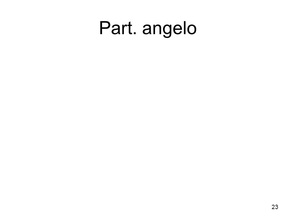 Part. angelo