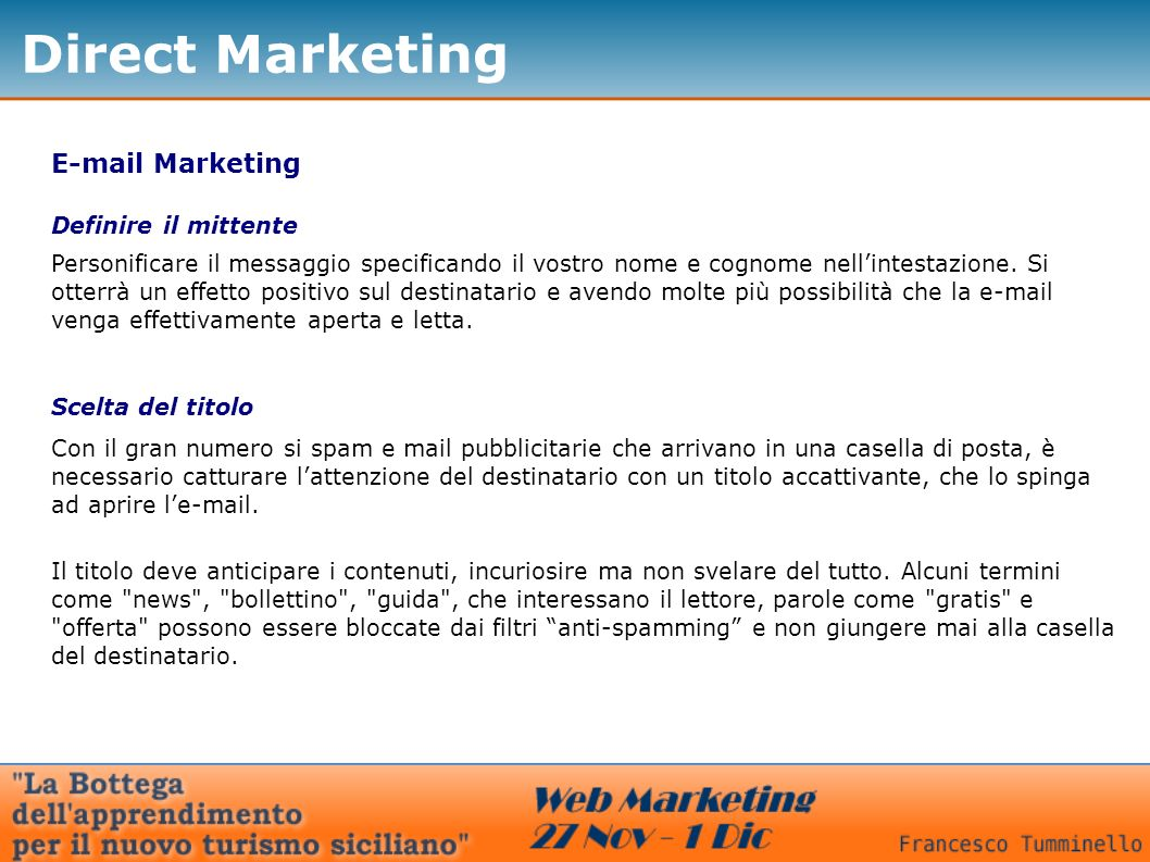 Direct Marketing  Marketing Definire il mittente