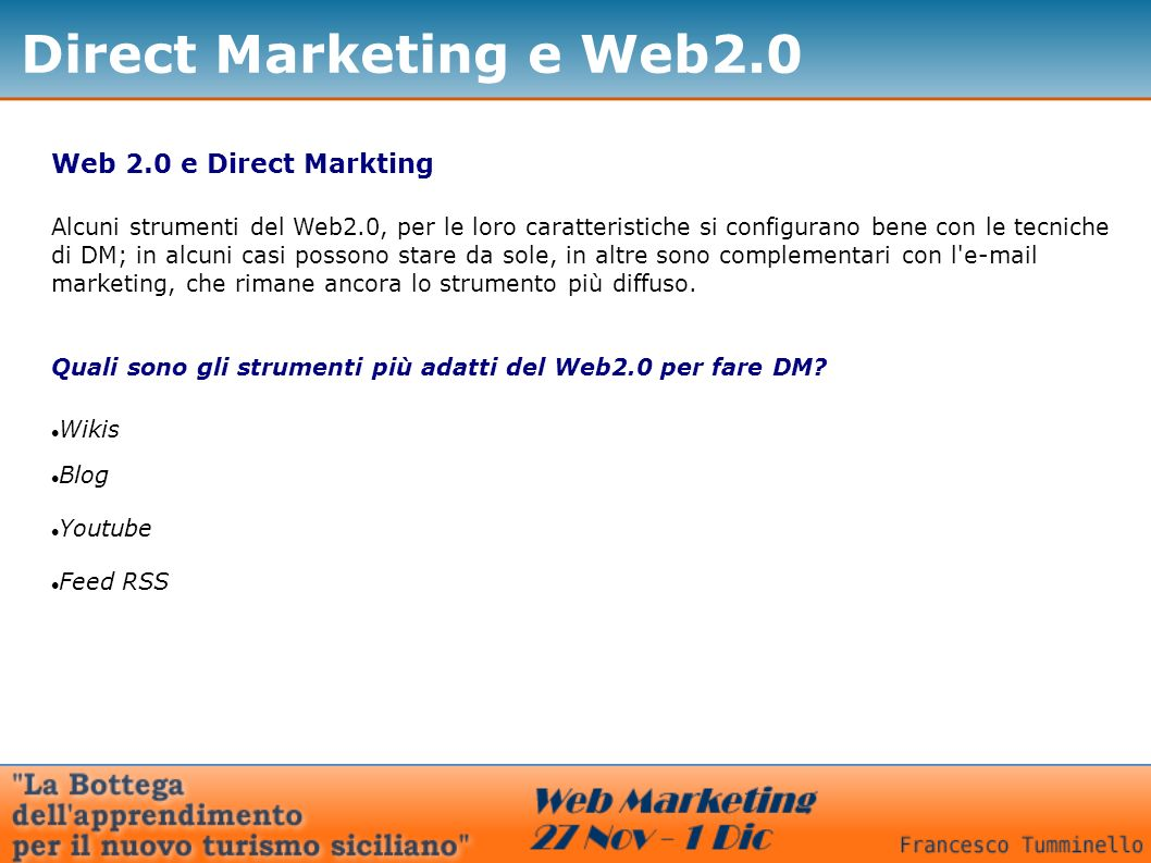 Direct Marketing e Web2.0 Web 2.0 e Direct Markting