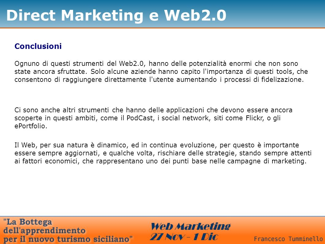Direct Marketing e Web2.0 Conclusioni