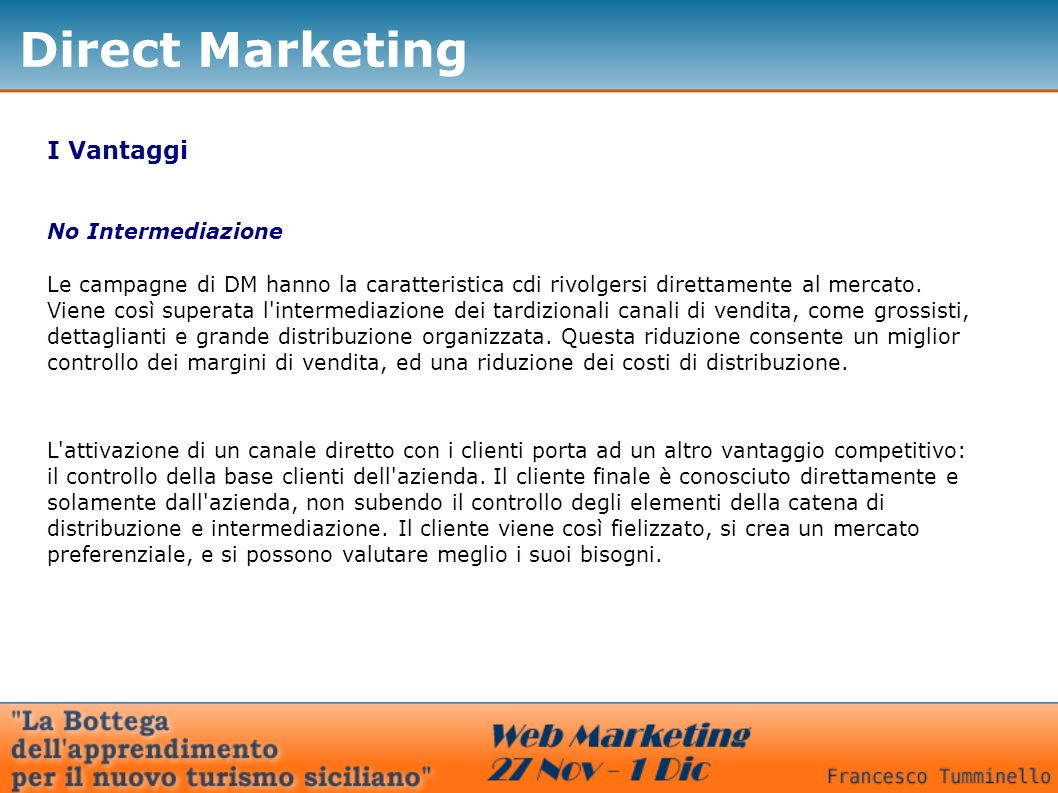 Direct Marketing I Vantaggi No Intermediazione