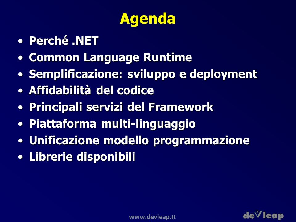 Agenda Perché .NET Common Language Runtime