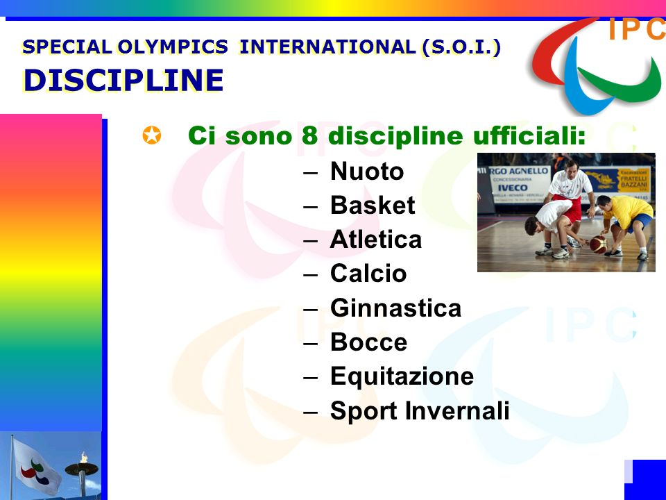 SPECIAL OLYMPICS INTERNATIONAL (S.O.I.) DISCIPLINE
