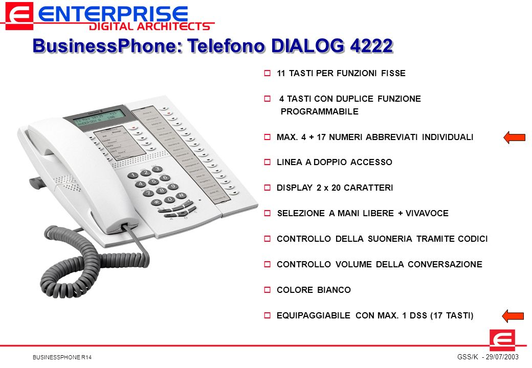 BusinessPhone: Telefono DIALOG 4222