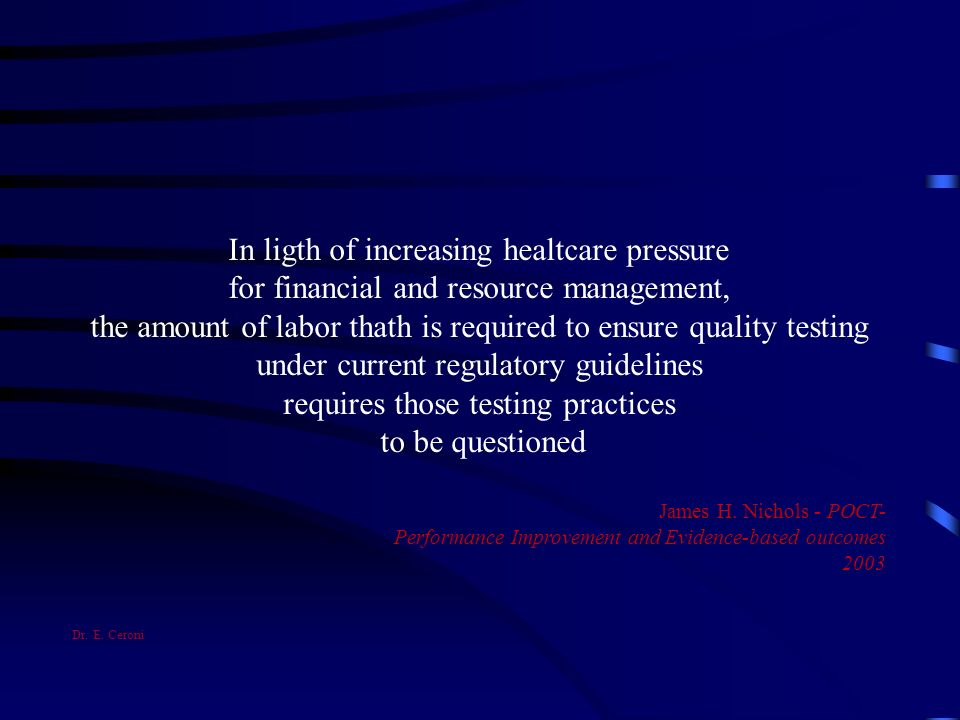 In ligth of increasing healtcare pressure