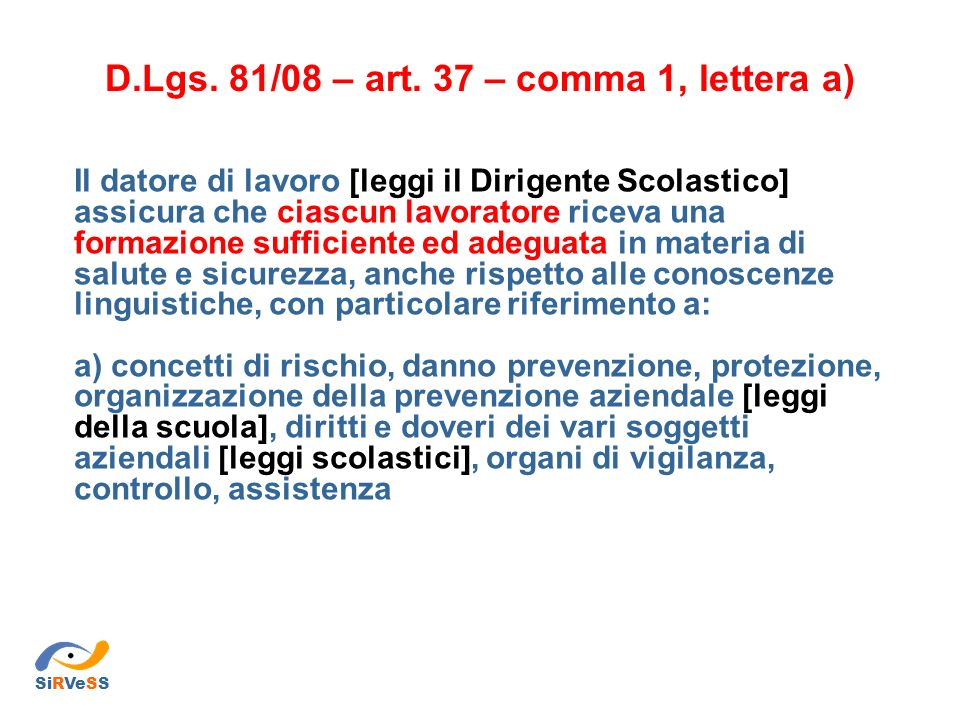 D.Lgs. 81/08 – art. 37 – comma 1, lettera a)