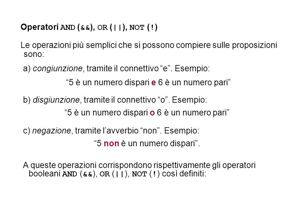 Operatori AND (&&), OR (||), NOT (!)