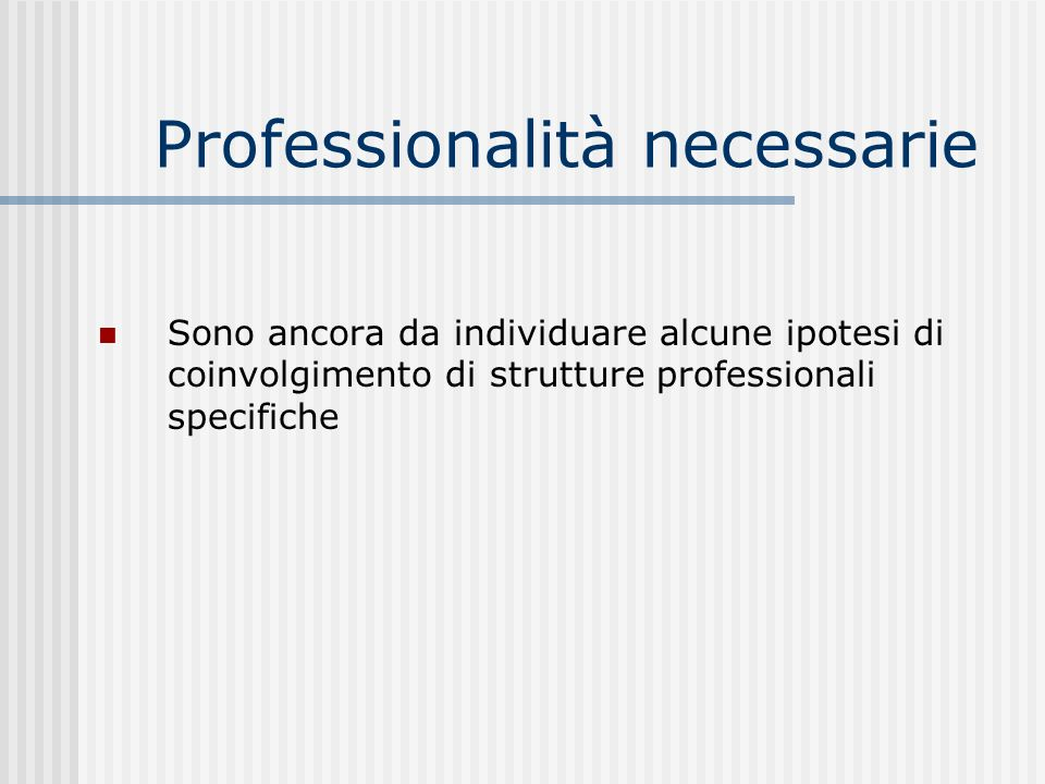 Professionalità necessarie