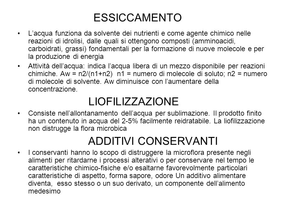 ESSICCAMENTO ADDITIVI CONSERVANTI