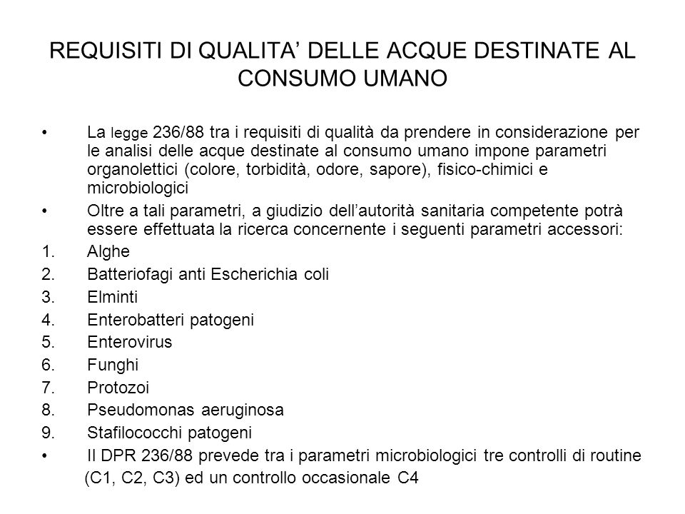 REQUISITI DI QUALITA' DELLE ACQUE DESTINATE AL CONSUMO UMANO
