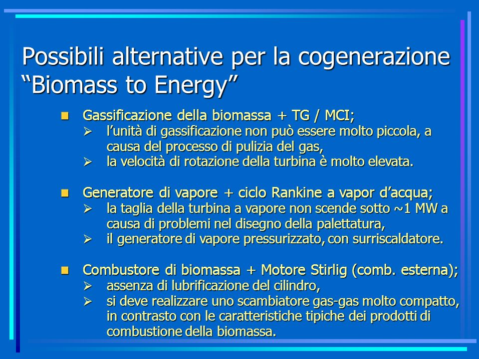 Possibili alternative per la cogenerazione Biomass to Energy